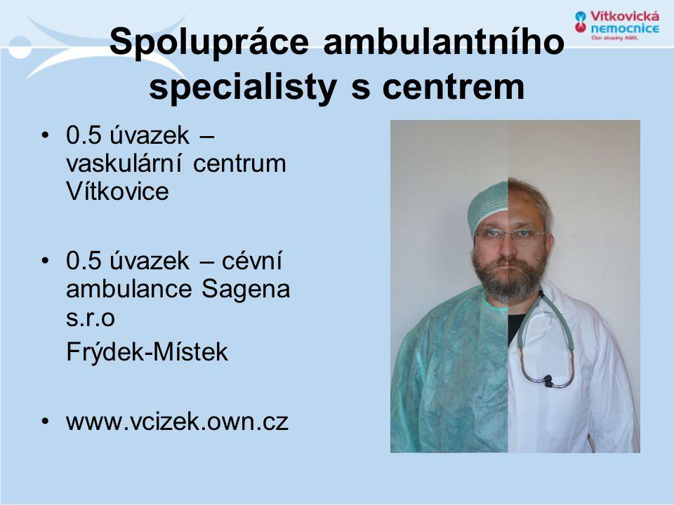 Spolupráce ambulantního specialisty s centrem