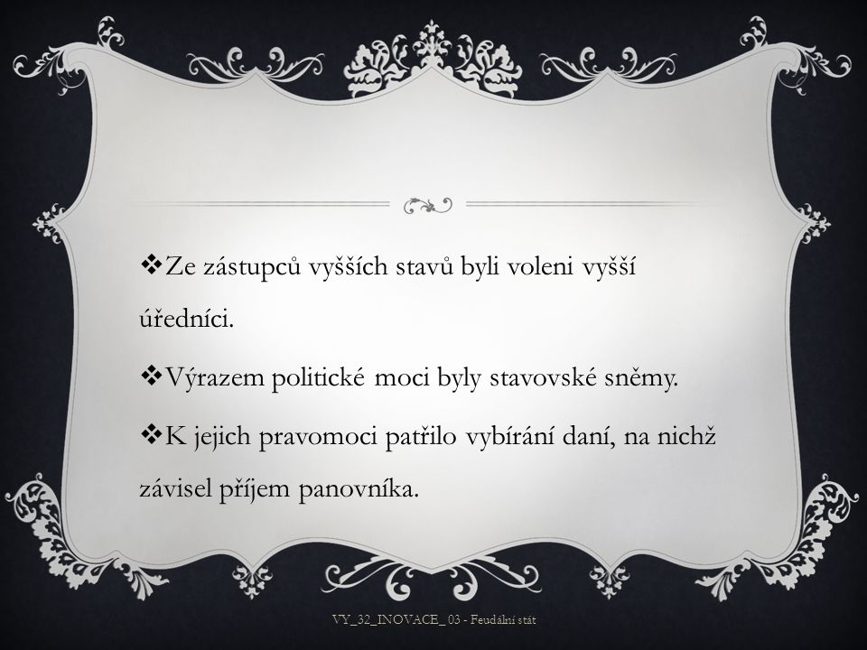 VY_32_INOVACE_ 03 - Feudální stát