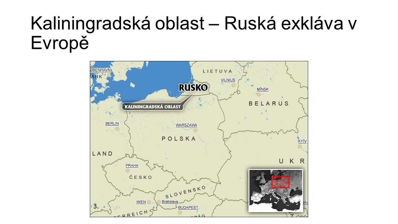 Kaliningradská oblast – Ruská exkláva v Evropě