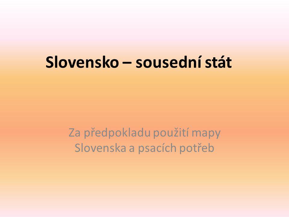 Slovensko – sousední stát