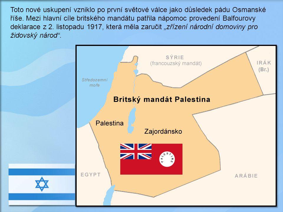 Toto nové uskupení vzniklo po první světové válce jako důsledek pádu Osmanské říše.