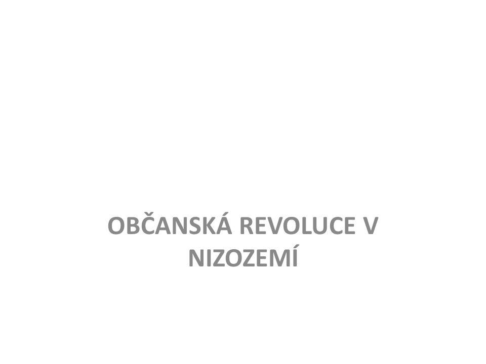 OBČANSKÁ REVOLUCE V NIZOZEMÍ