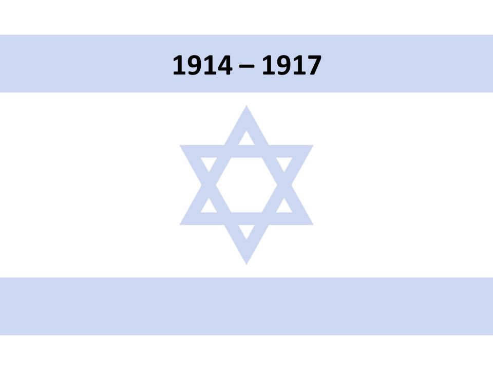 1914 – 1917