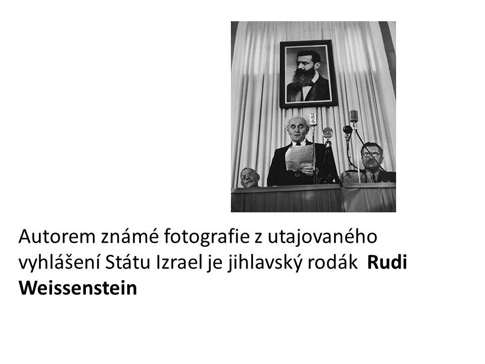 Autorem známé fotografie z utajovaného vyhlášení Státu Izrael je jihlavský rodák Rudi Weissenstein