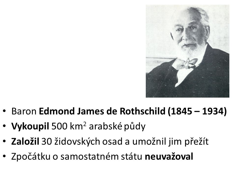 Baron Edmond James de Rothschild (1845 – 1934)