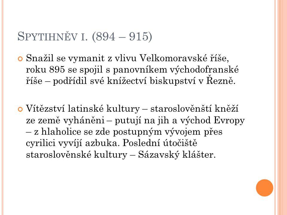 Spytihněv i. (894 – 915)