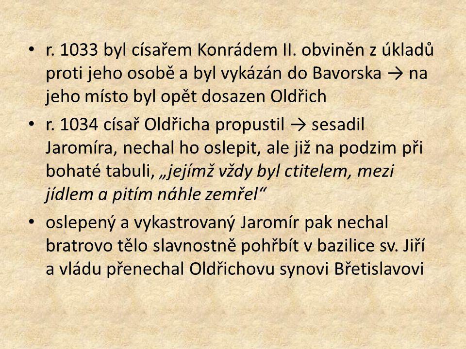 r. 1033 byl císařem Konrádem II