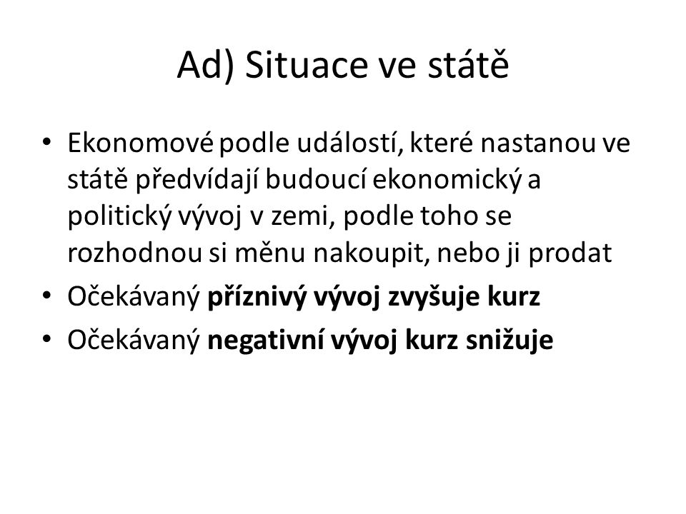 Ad) Situace ve státě