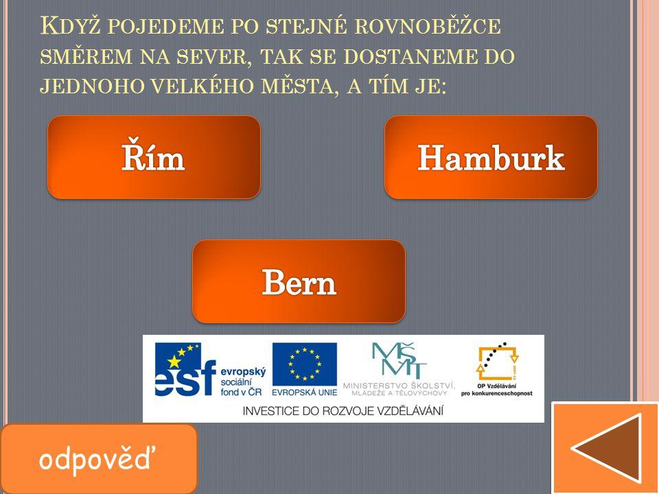Řím Hamburk Bern odpověď