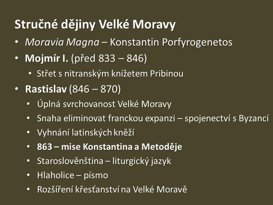 Stručné dějiny Velké Moravy
