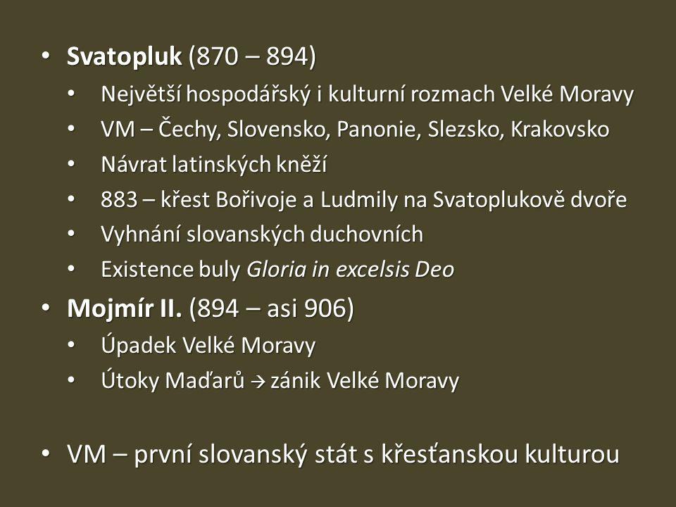 VM – první slovanský stát s křesťanskou kulturou