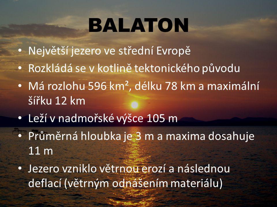 BALATON Největší jezero ve střední Evropě