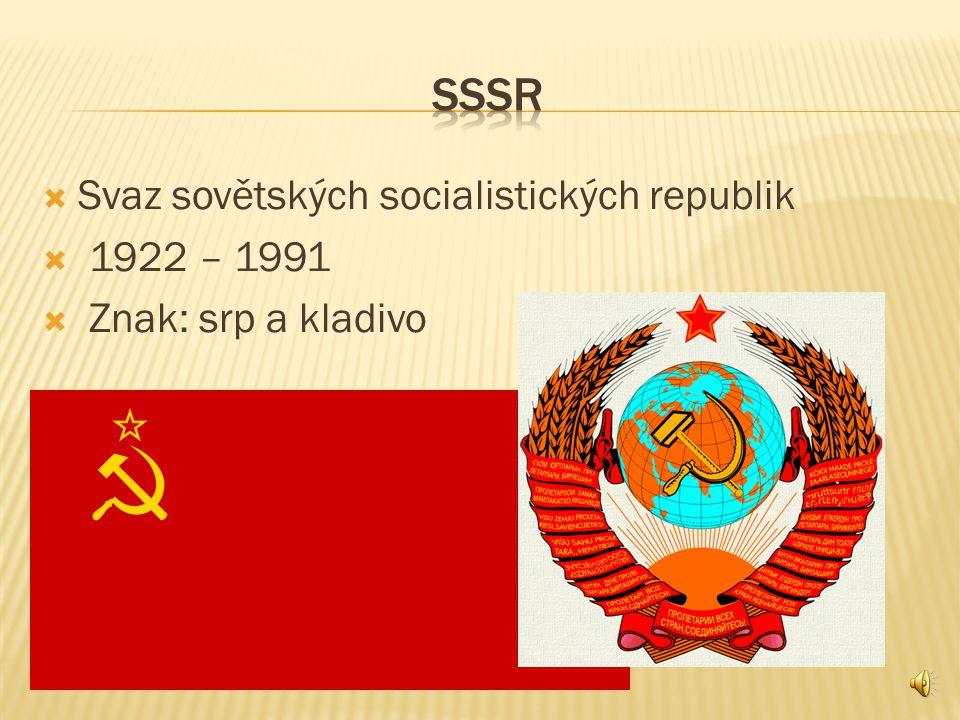 Sssr Svaz sovětských socialistických republik 1922 – 1991