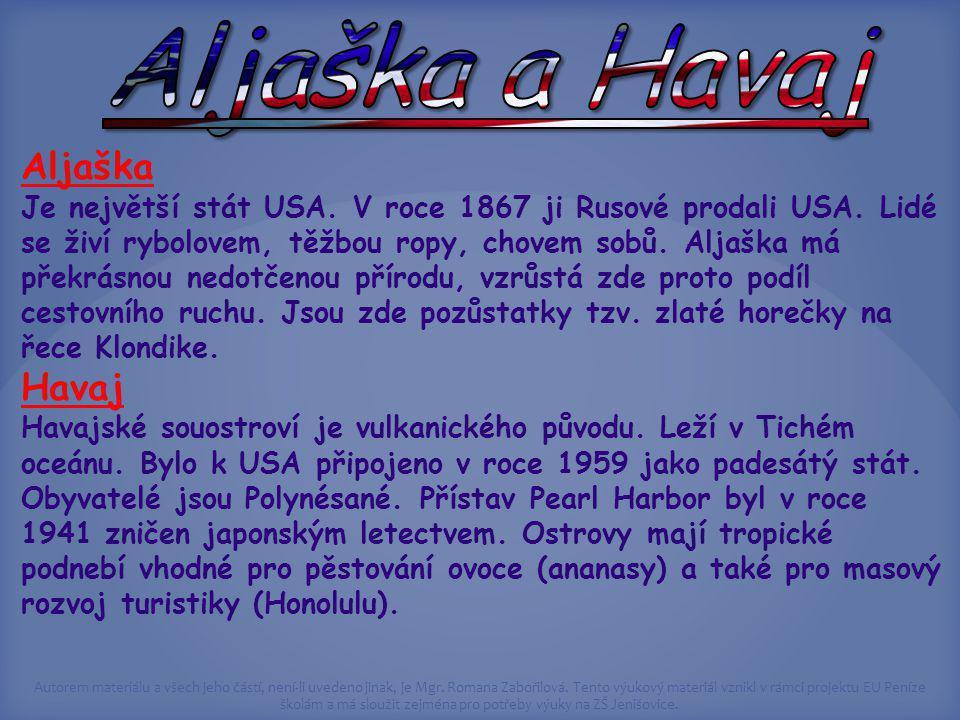Aljaška a Havaj Aljaška Havaj