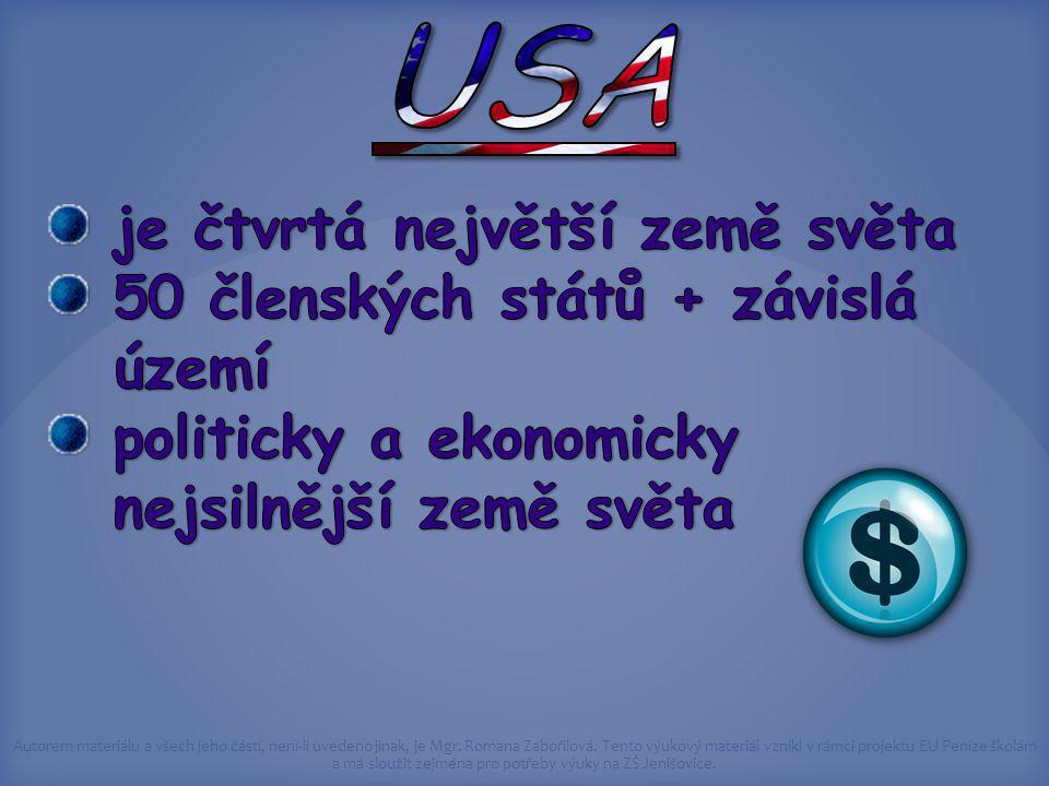 USA je čtvrtá největší země světa 50 členských států + závislá území