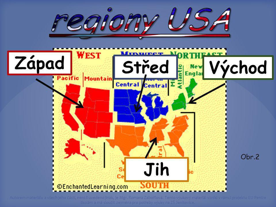 regiony USA Západ Střed Východ Jih Obr.2
