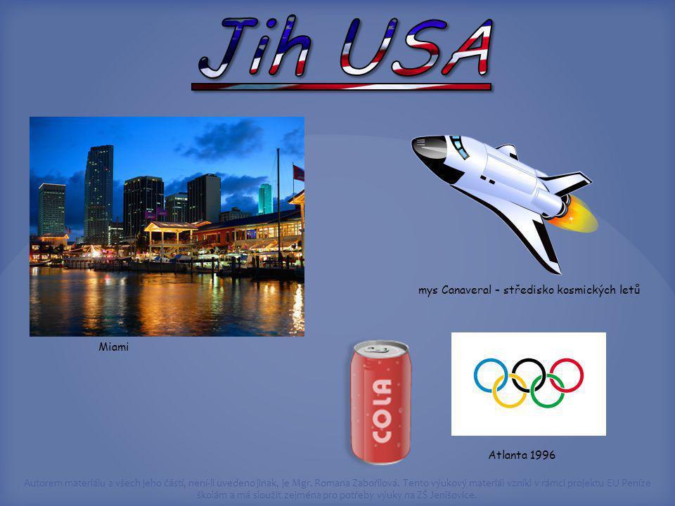 Jih USA mys Canaveral – středisko kosmických letů Miami Atlanta 1996