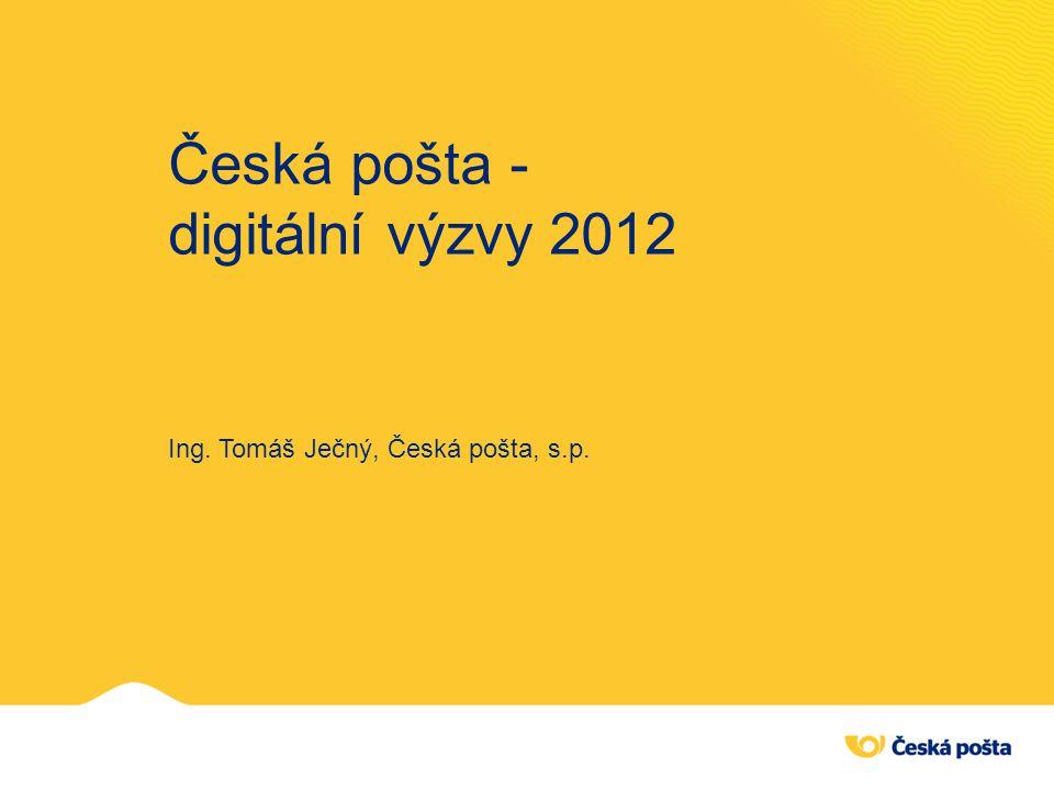 Česká pošta - digitální výzvy 2012