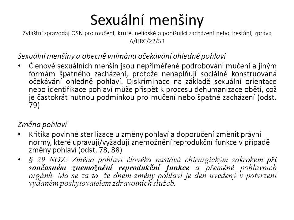Sexuální menšiny Zvláštní zpravodaj OSN pro mučení, kruté, nelidské a ponižující zacházení nebo trestání, zpráva A/HRC/22/53