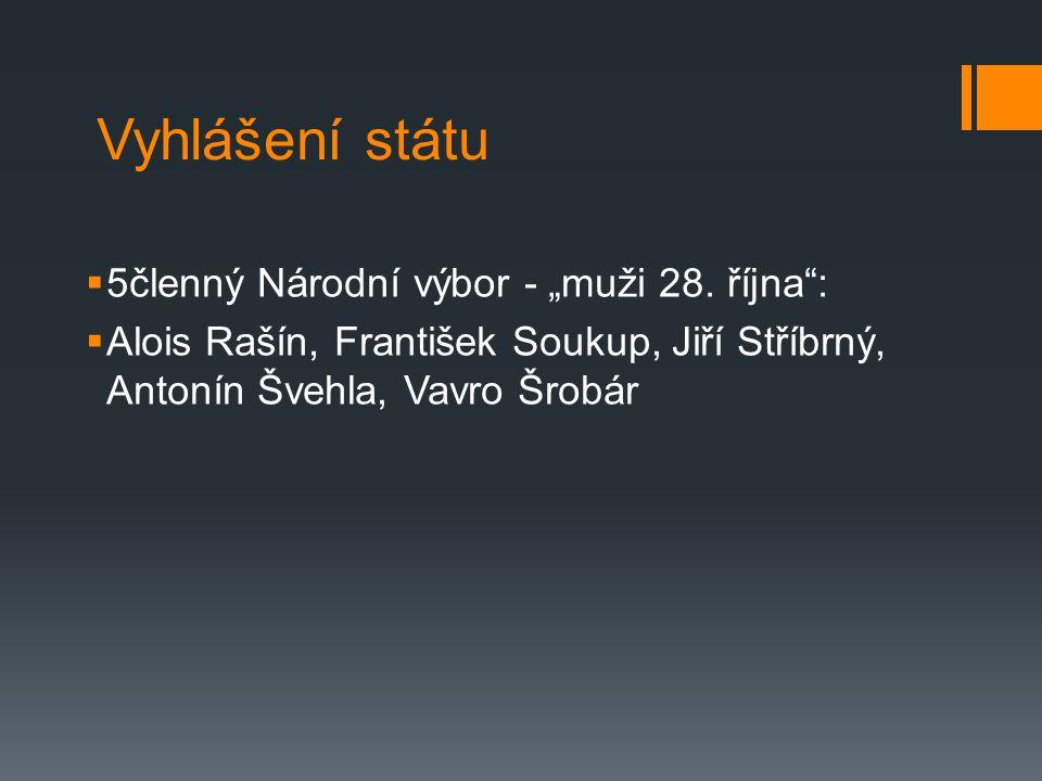 """Vyhlášení státu 5členný Národní výbor - """"muži 28. října :"""