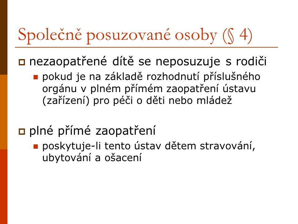 Společně posuzované osoby (§ 4)