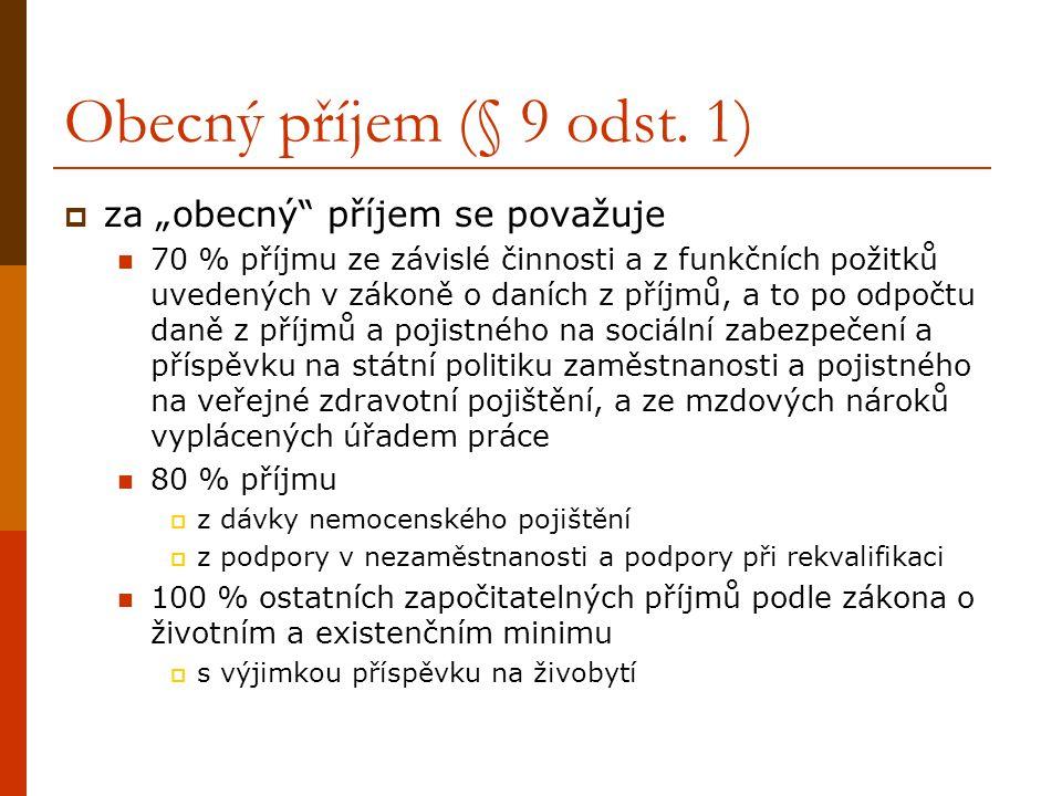 """Obecný příjem (§ 9 odst. 1) za """"obecný příjem se považuje"""