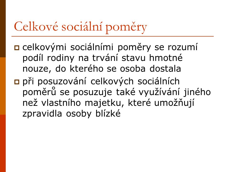 Celkové sociální poměry