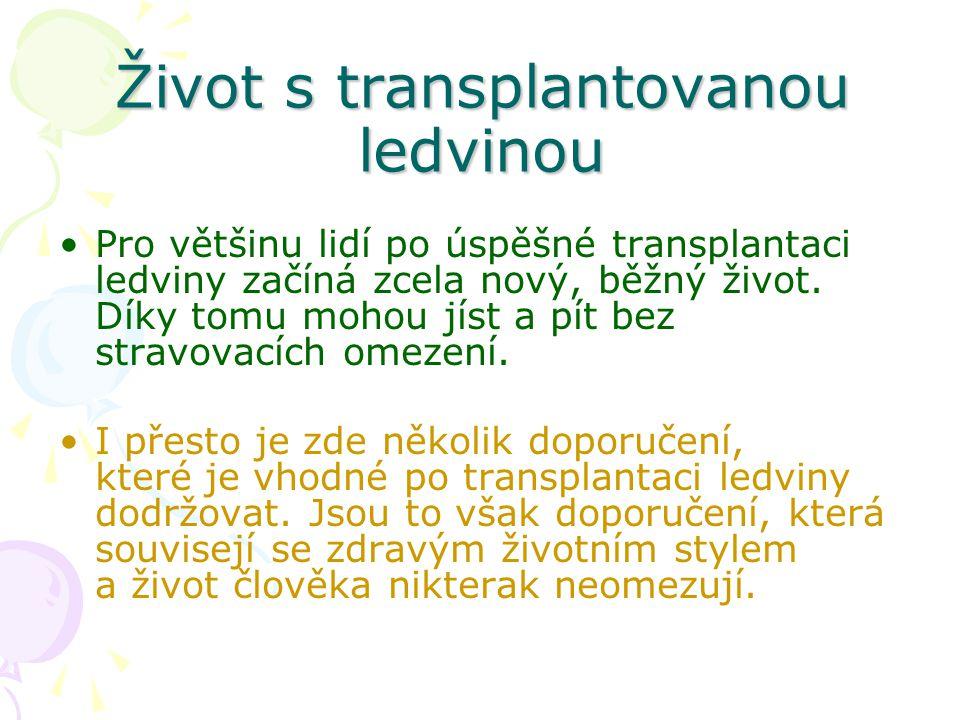 Život s transplantovanou ledvinou