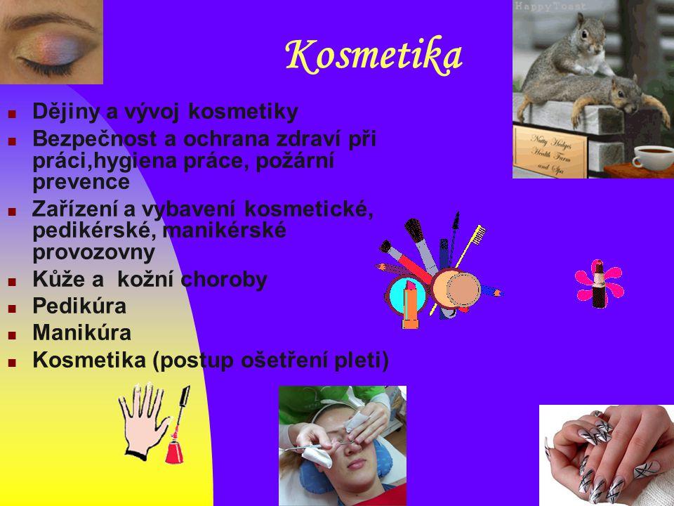 Kosmetika Dějiny a vývoj kosmetiky