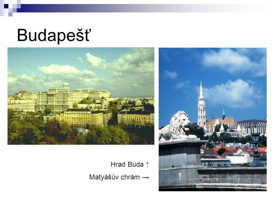 Budapešť Hrad Buda ↑ Matyášův chrám →