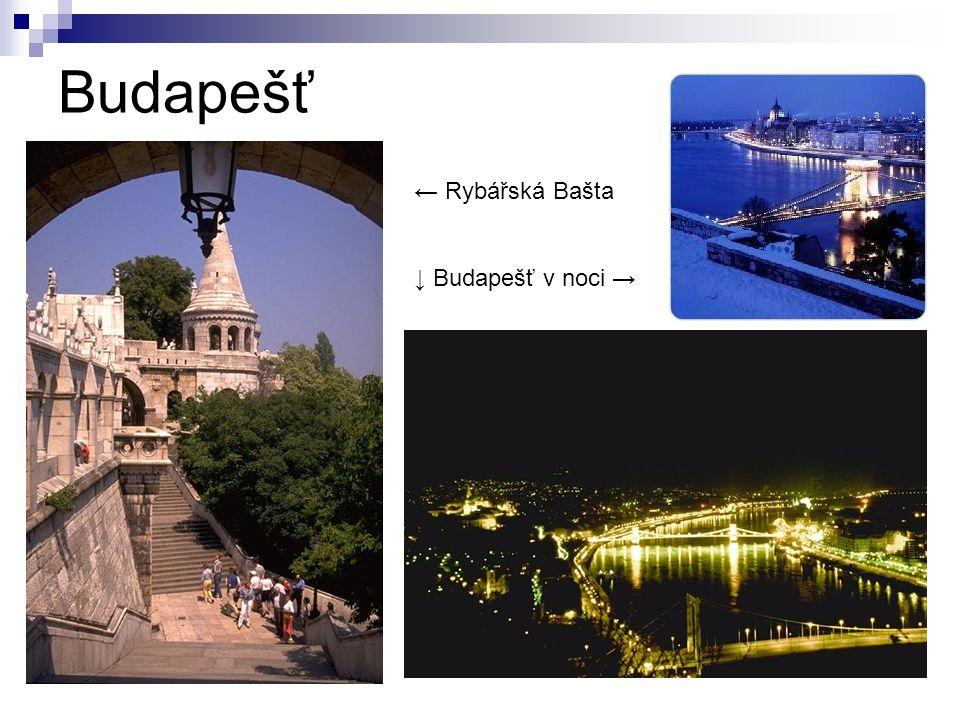 Budapešť ← Rybářská Bašta ↓ Budapešť v noci →
