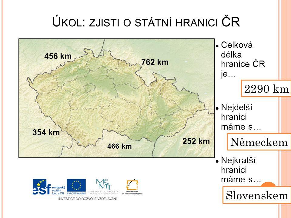 Úkol: zjisti o státní hranici ČR