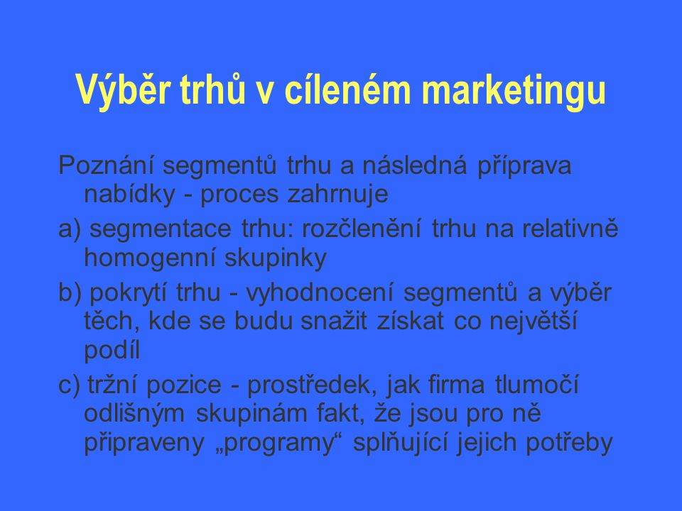 Výběr trhů v cíleném marketingu
