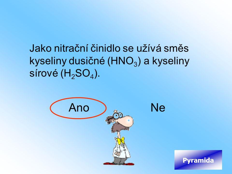 Jako nitrační činidlo se užívá směs kyseliny dusičné (HNO3) a kyseliny sírové (H2SO4).