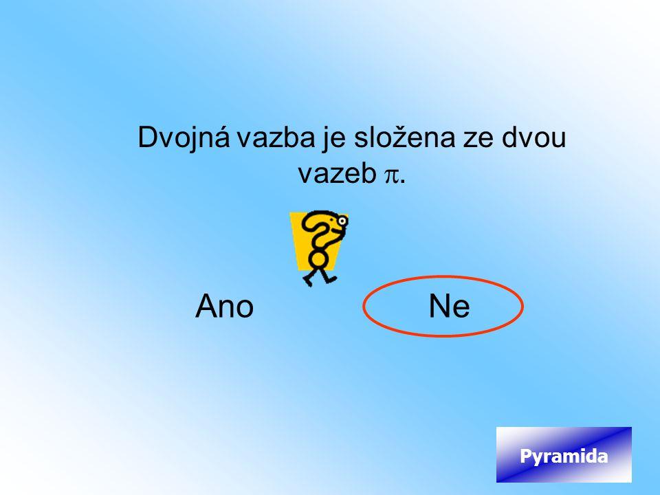 Dvojná vazba je složena ze dvou vazeb .