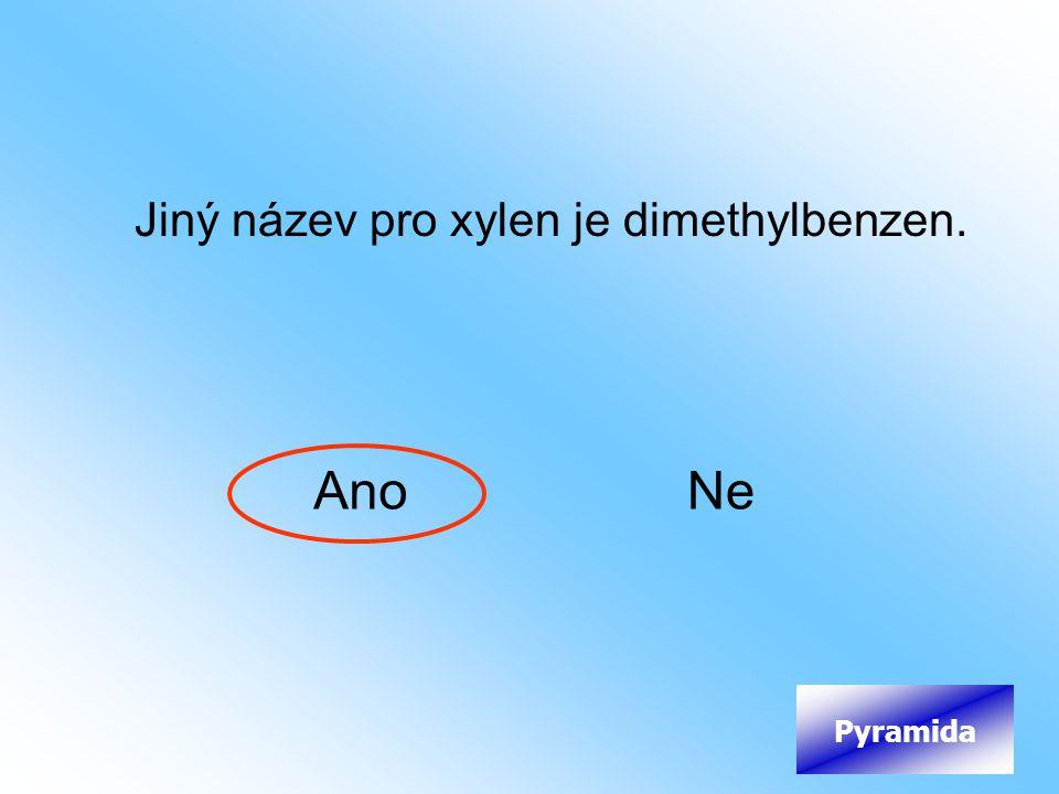 Jiný název pro xylen je dimethylbenzen.