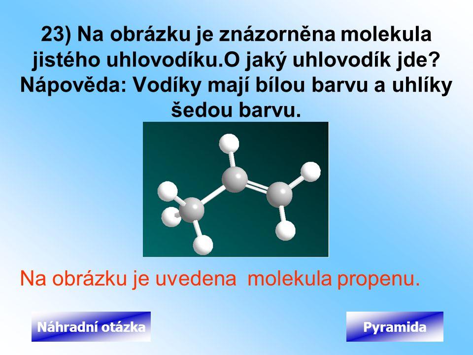 Na obrázku je uvedena molekula propenu.