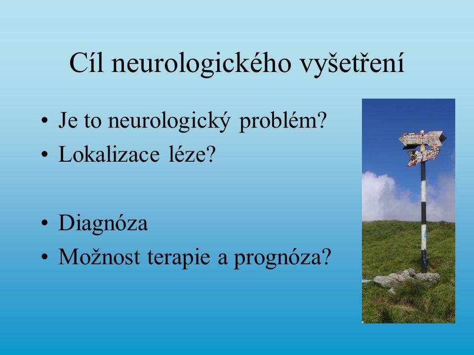 Cíl neurologického vyšetření