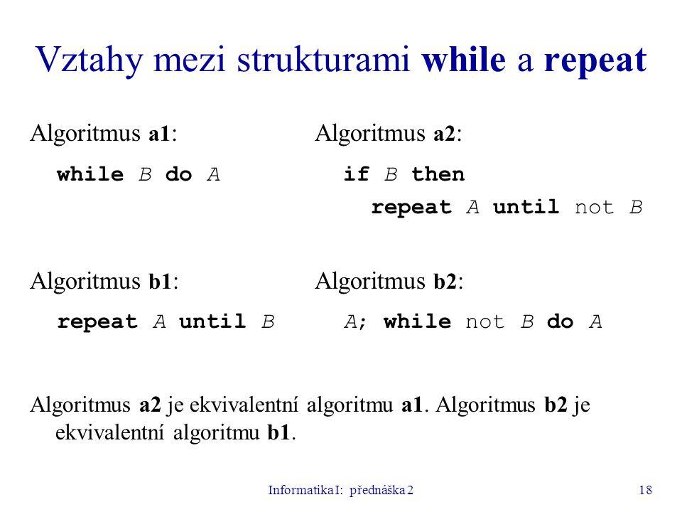 Vztahy mezi strukturami while a repeat