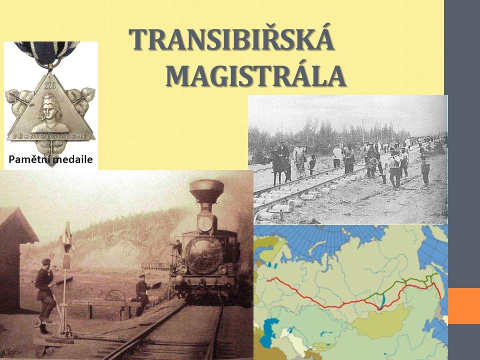 TRANSIBIŘSKÁ MAGISTRÁLA