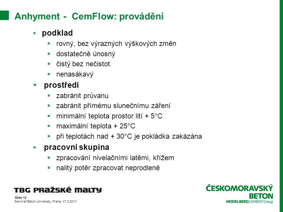 Anhyment - CemFlow: provádění