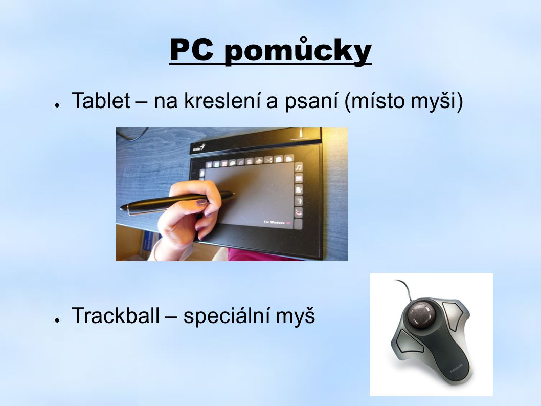 PC pomůcky Tablet – na kreslení a psaní (místo myši)