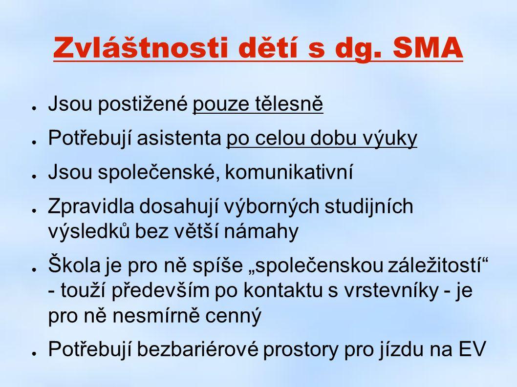 Zvláštnosti dětí s dg. SMA