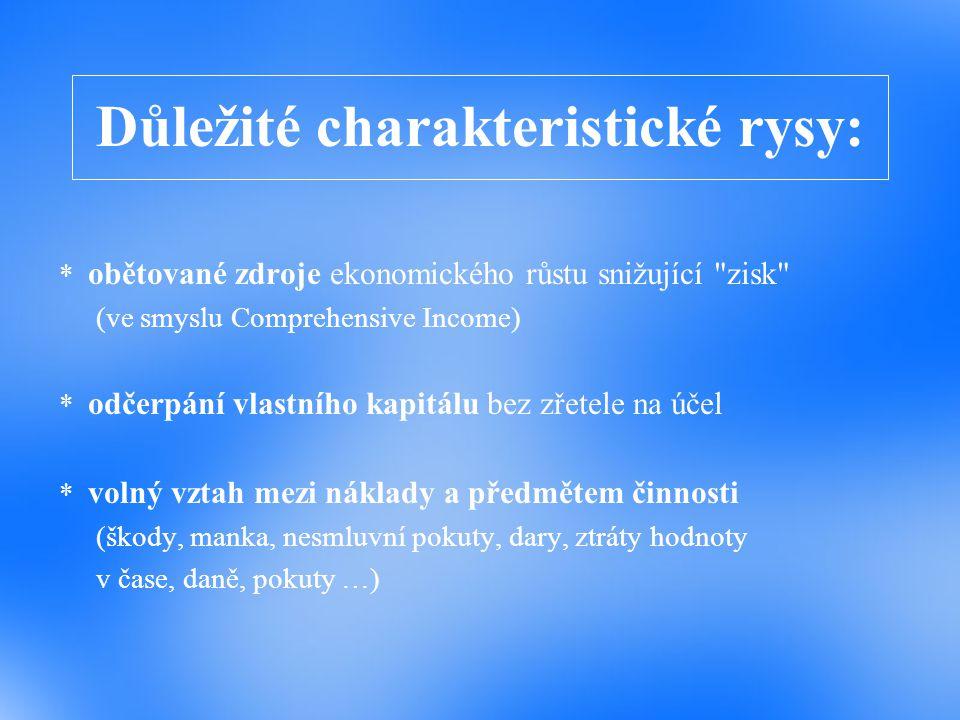 Důležité charakteristické rysy:
