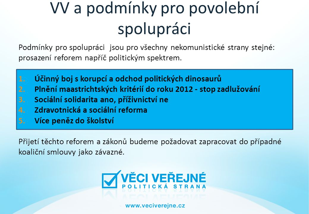 VV a podmínky pro povolební spolupráci