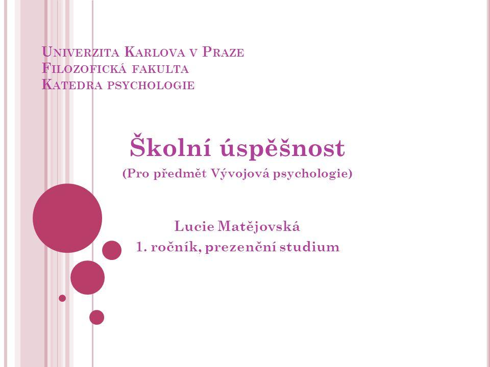 Univerzita Karlova v Praze Filozofická fakulta Katedra psychologie