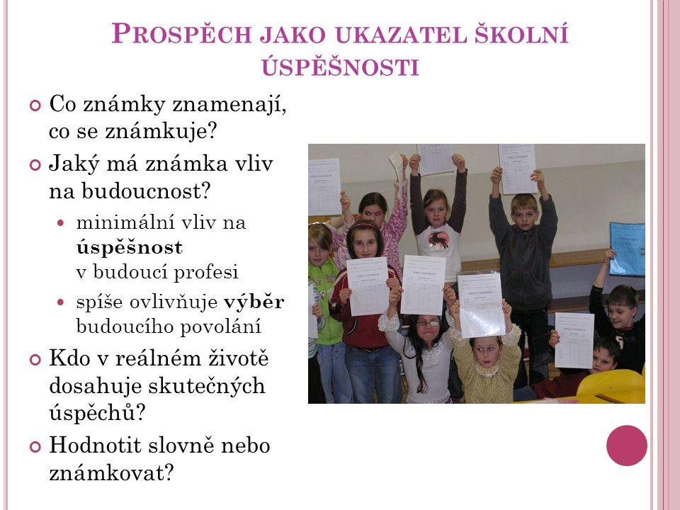 Prospěch jako ukazatel školní úspěšnosti