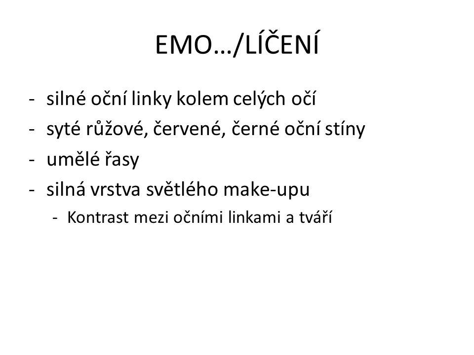 EMO…/LÍČENÍ silné oční linky kolem celých očí