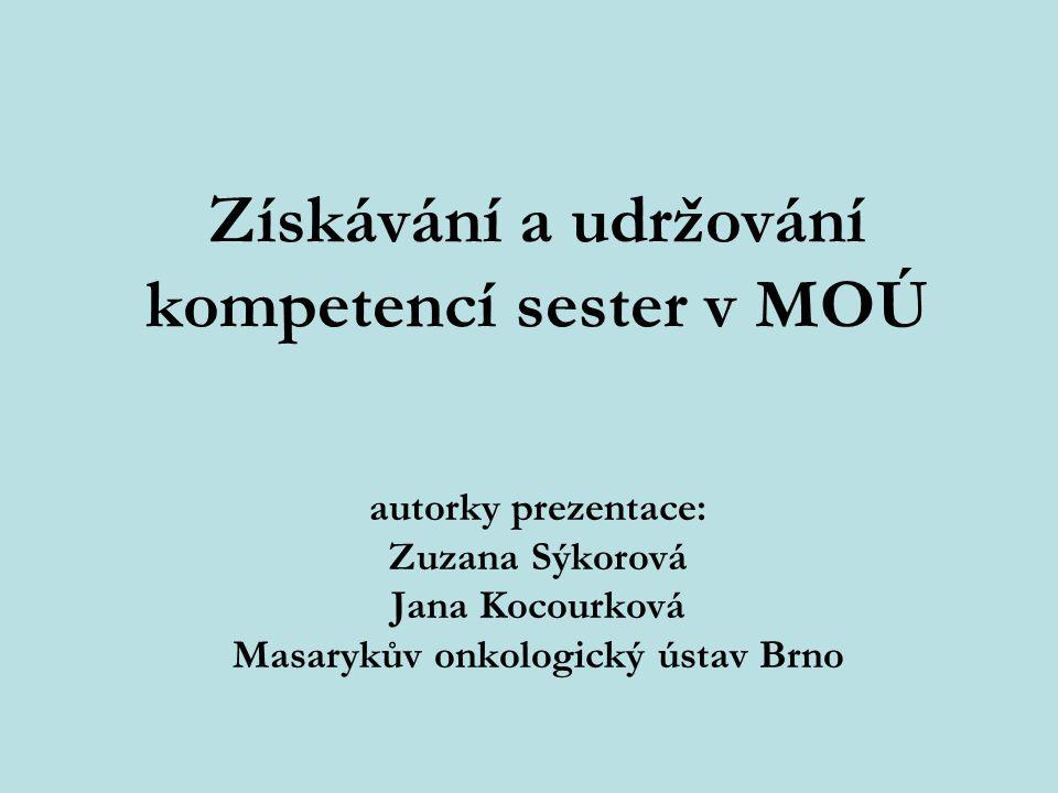 Získávání a udržování kompetencí sester v MOÚ