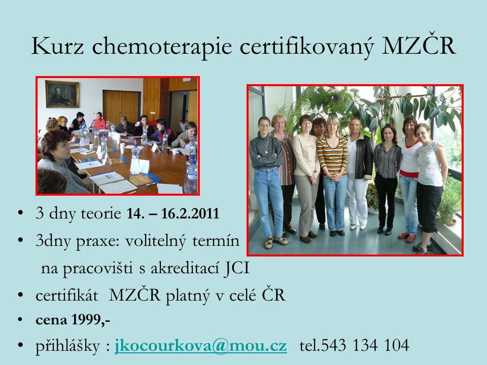 Kurz chemoterapie certifikovaný MZČR